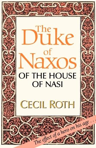 The Duke of Naxos of the House of Nasi (Paperback)
