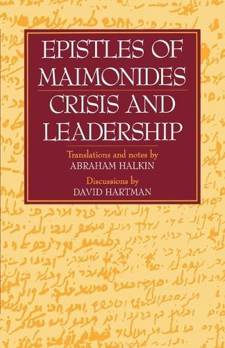 Epistles of Maimonides: Crisis and Leadership (Paperback)