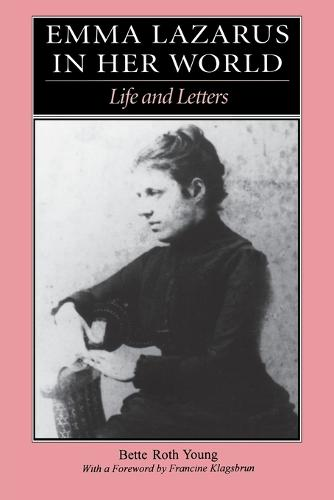 Emma Lazarus in Her World: Life and Letters (Paperback)