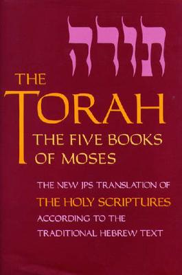 The Torah, Pocket Edition: The Five Books of Moses, the New Translation of the Holy Scriptures According to the Traditional Hebrew Text (Paperback)