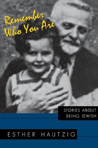 Remember Who You Are: Stories about Being Jewish (Paperback)