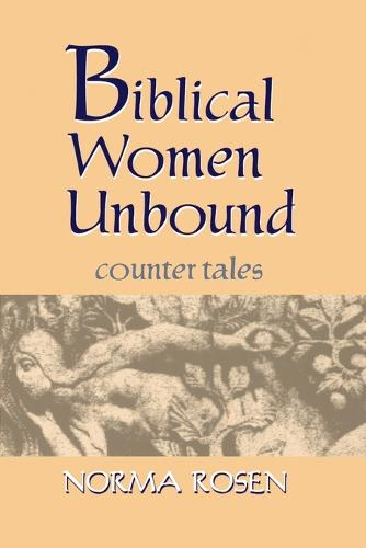 Biblical Women Unbound: Counter-Tales (Paperback)