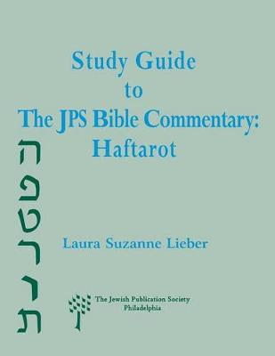 Study Guide to the JPS Bible Commentary: Haftarot (Paperback)