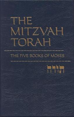The Mitzvah Torah: The Five Books of Moses (Hardback)