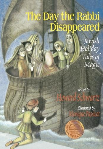 The Day the Rabbi Disappeared: Jewish Holiday Tales of Magic (Paperback)