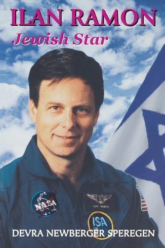 Ilan Ramon: Jewish Star (Paperback)