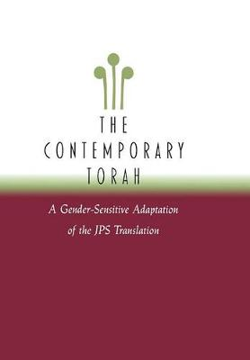 The Contemporary Torah: A Gender-Sensitive Adaptation of the Original JPS Translation (Hardback)