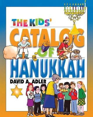 The Kids' Catalog of Hanukkah - Kids' Catalog (Paperback)