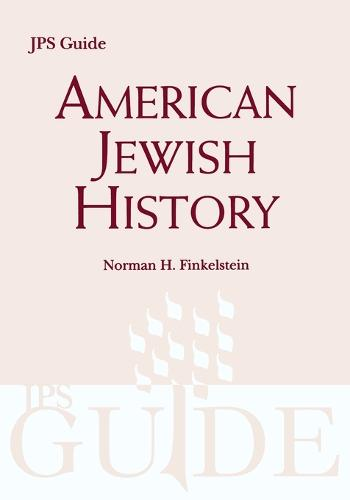 American Jewish History: A JPS Guide (Paperback)