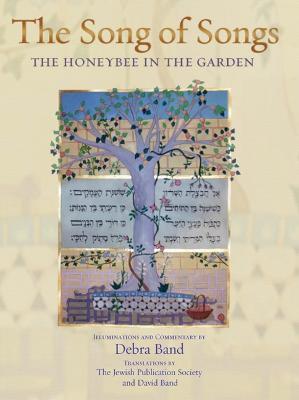 The Song of Songs: The Honeybee in the Garden (Hardback)