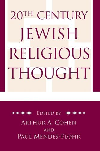 20th Century Jewish Religious Thought (Paperback)
