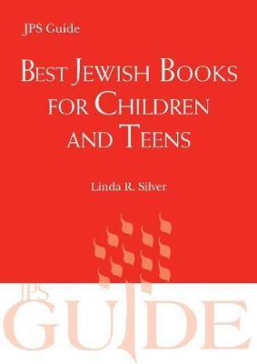 Best Jewish Books for Children and Teens: A JPS Guide - JPS Desk Reference (Paperback)