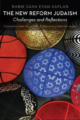 The New Reform Judaism: Challenges and Reflections (Hardback)