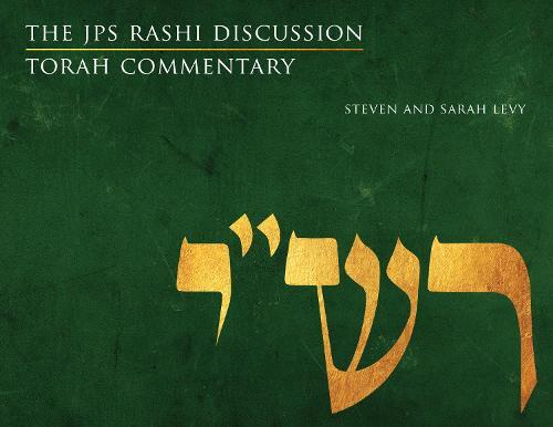The JPS Rashi Discussion Torah Commentary - JPS Study Bible (Paperback)