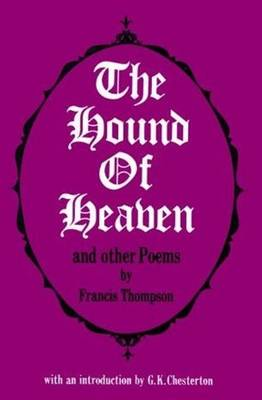 Hound of Heaven and Other Poems (Paperback)