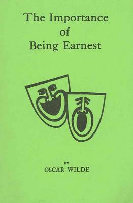 Importance of Being Earnest (Paperback)