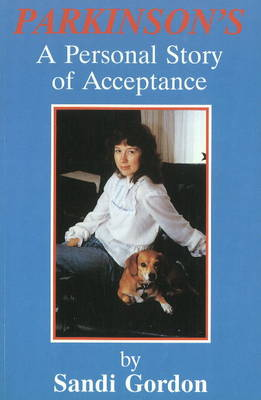 Parkinson's: A Personal Story of Acceptance (Paperback)