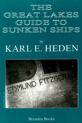 Great Lakes Guide to Sunken Ships (Paperback)