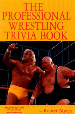Professional Wrestling Trivia Book: Second Edition (Paperback)