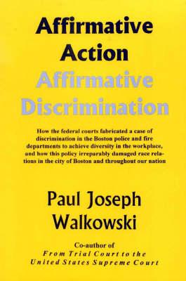 a description of affirmative action as discrimination