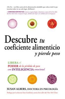 Descubre Tu Coeficiente Alimenticio y Pierde Peso: Libera El Poder de la P rdida de Peso Con Inteligencia Emocional (Paperback)