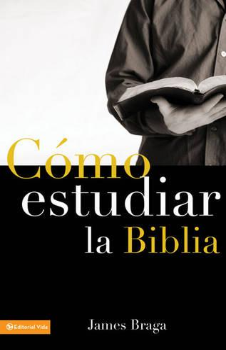 C mo Estudiar La Biblia (Paperback)