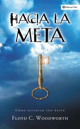 Hacia la Meta (Paperback)