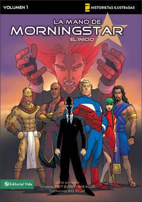 El Inicio - V Novelas Graficas/Mano De Morningstar No. 1 (Paperback)
