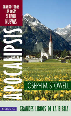Apocalipsis: When All Things Become New (Paperback)