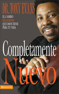 Completamente Nuevo: The Miraculous Change God Has for Your Life (Paperback)