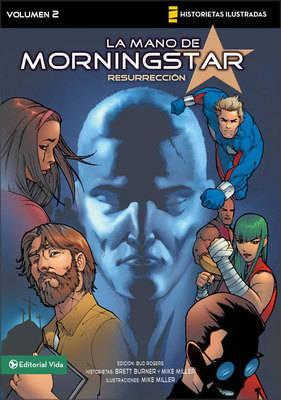 La Resurreccion - V Novelas Graficas/Mano De Morningstar No. 2 (Paperback)