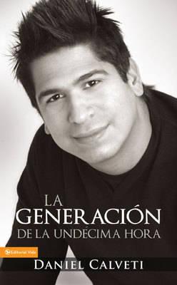 Generacion De La Undecima Hora (Paperback)