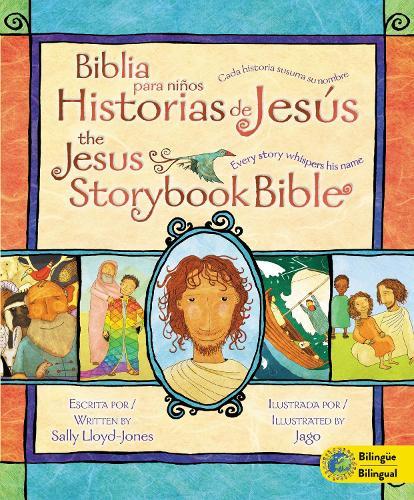 Biblia Para Ninos - Historias De Jesus: Every Story Whispers His Name (Hardback)
