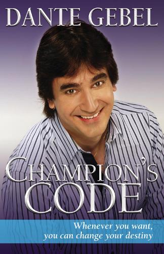 The Champion's Code: You Can Change Your Destiny (Paperback)