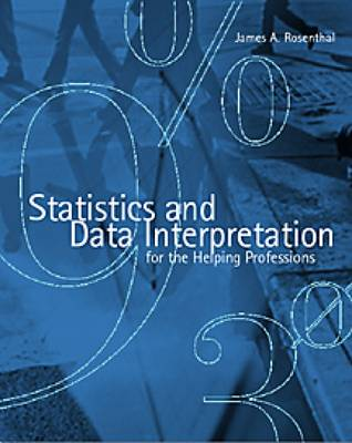 Statistics and Data Interpretation for the Helping Professions (Paperback)