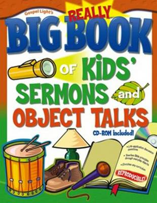 The Really Big Book of Kids' Sermons and Object Talks (Paperback)
