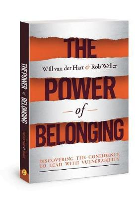 The Power of Belonging: Discovering the Confidence to Lead with Vulnerability (Paperback)