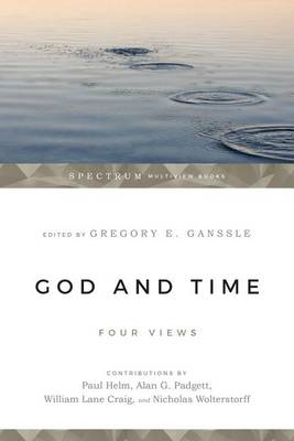 God and Time: Four Views (Paperback)