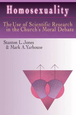 Homosexuality: The Use of Scientific Research in the Church's Moral Debate (Paperback)
