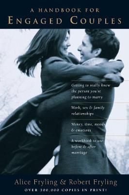 A Handbook for Engaged Couples: A Communication Tool for Those about to be Married (Paperback)