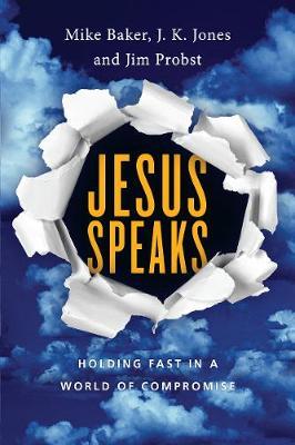 Jesus Speaks: Holding Fast in a World of Compromise - Jesus Speaks Set (Paperback)