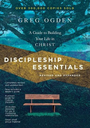 Discipleship Essentials: A Guide to Building Your Life in Christ - The The Essentials Set (Paperback)