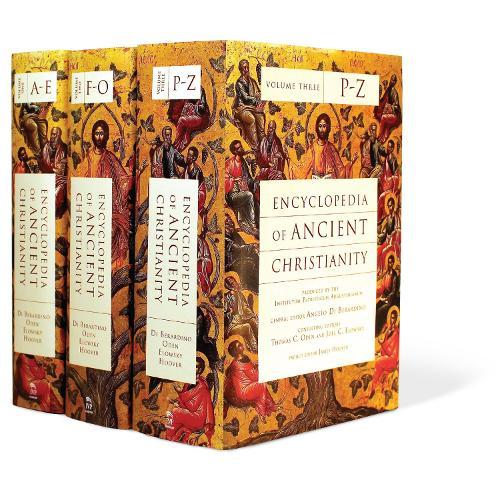 Encyclopedia of Ancient Christianity (Hardback)