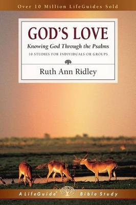 God's Love: Knowing God Through the Psalms (Paperback)