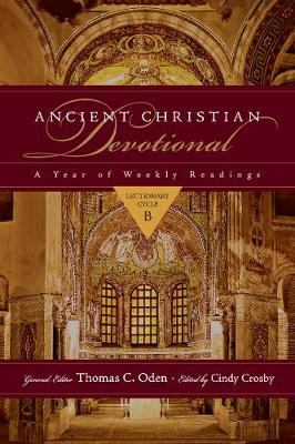 Ancient Christian Devotional: A Year of Weekly Readings: Lectionary Cycle B - Ancient Christian Devotional Set (Paperback)