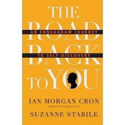 The road back to you: An enneagram journey to self-discovery (Paperback)