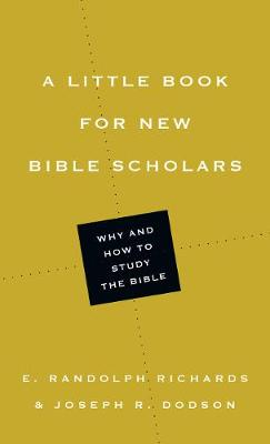 A Little Book for New Bible Scholars - Little Books (Paperback)
