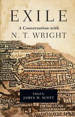 Exile: A Conversation with N. T. Wright (Hardback)