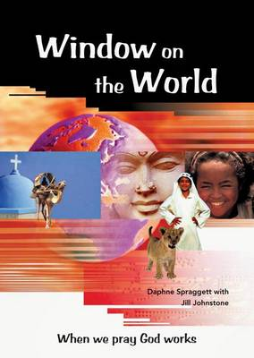 Window on the World: When We Pray God Works (Paperback)