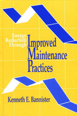 Energy Reduction Through Improved Maintenance Practices (Paperback)